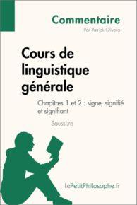 Cours de linguistique générale de Saussure - Chapitres 1 et 2 : signe, signifié et signifiant (Commentaire)