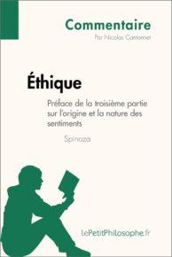 Éthique de Spinoza - Préface de la troisième partie sur l'origine et la nature des sentiments (Commentaire)