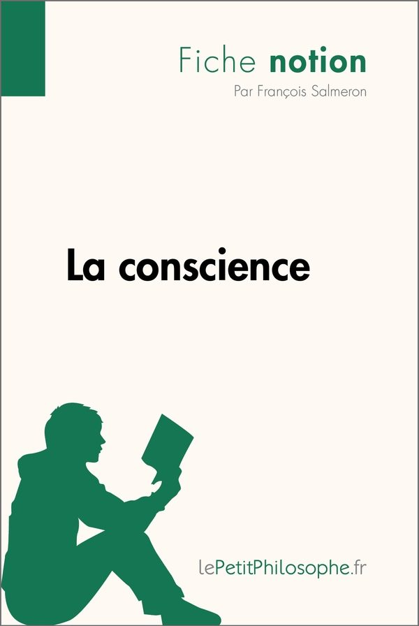 La conscience (Fiche notion)