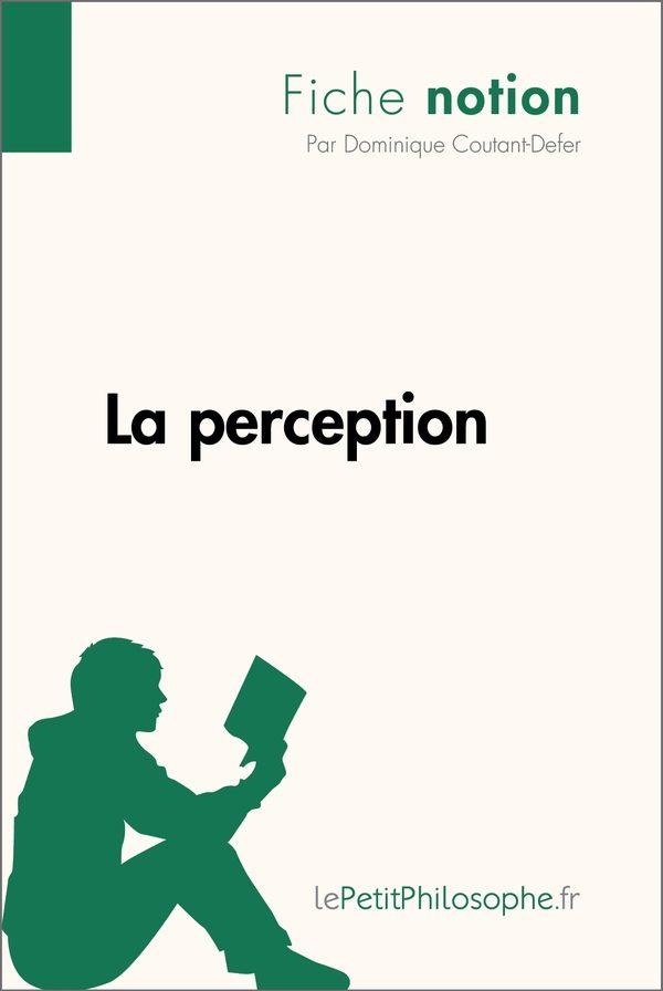 La perception (Fiche notion)